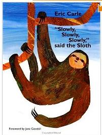 La couverture du livre Slowly, slowly, slowly said the sloth.