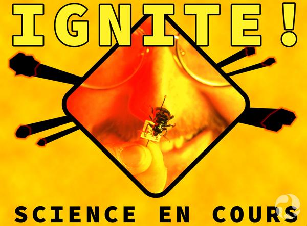 Montage. Texte : Ignite; Danger : science en cours. Image : un homme tenant un insecte épinglé à la hauteur de son visage.